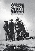 Orson Welles no Ceará, livro, curtagora