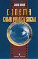 Cinema como Prática Social, livro, curtagora