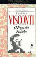 Luchino Visconti: o Fogo da Paixão, livro, curtagora