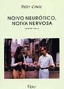 Noivo Neurótico, Noiva Nervosa, livro, curtagora