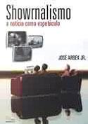 Showrnalismo - A Notícia Como Espetáculo, livro, curtagora