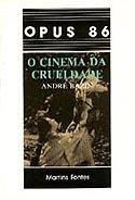 O Cinema da Crueldade, livro, curtagora