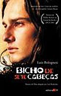 Bicho de Sete Cabe�as - o Roteiro do Filme
