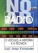 Rádio - Veículo, História e a Técnica, livro, curtagora