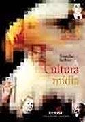 A Cultura da Mídia, livro, curtagora