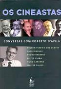 Os Cineastas - Conversas com Roberto D