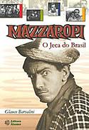 Mazzaropi - O Jeca do Brasil, livro, curtagora