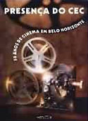 Presença do CEC - 50 Anos de Cinema em Belo Horizonte, livro, curtagora