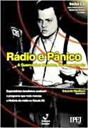 Rádio e Pânico - 60 Anos Depois de A Guerra dos Mundos, livro, curtagora