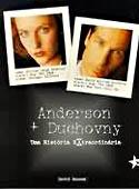 Anderson e Duchovny - Uma História Extraordinária, livro, curtagora