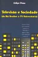 Televisão e Sociedade - Do Big Brother à TV Universitária, livro, curtagora