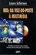 RBS - Da Voz do Poste a Multimídia, livro, curtagora