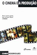 O Cinema e a Produ��o, livro, curtagora
