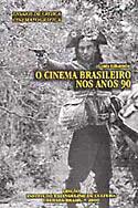 O Cinema Brasileiro nos Anos 90, livro, curtagora