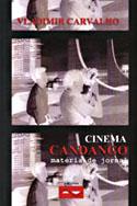 Cinema Candango: Matéria de Jornal, livro, curtagora