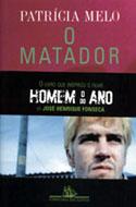 O Matador, livro, curtagora