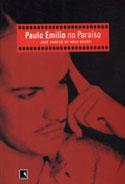 Paulo Emílio no Paraíso, livro, curtagora