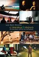 Cinema de Novo - Um Balanço Crítico da Retomada, livro, curtagora