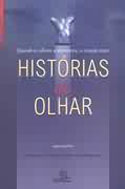 Hist�rias do Olhar