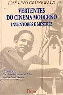 Vertentes do Cinema Moderno - Inventores e Mestes, livro, curtagora