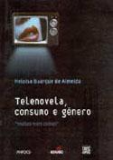 Televisão, Consumo e Gênero, livro, curtagora