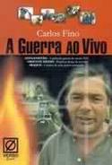 A Guerra Ao Vivo, livro, curtagora