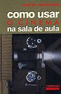 Como Usar o Cinema na Sala de Aula, livro, curtagora