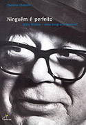 Ninguém é Perfeito - Billy Wilder - Uma Biografia Pessoal, livro, curtagora
