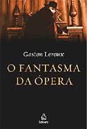 O Fantasma da Ópera, livro, curtagora